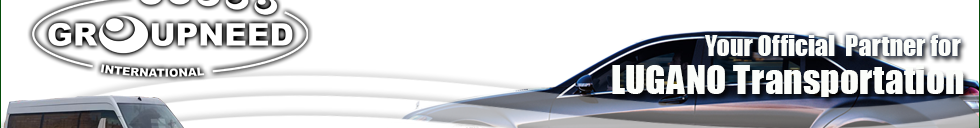 Airport transfer to Lugano with Limousine / Minibus / Helicopter / Limousine
